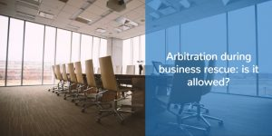 arbitration during business rescue