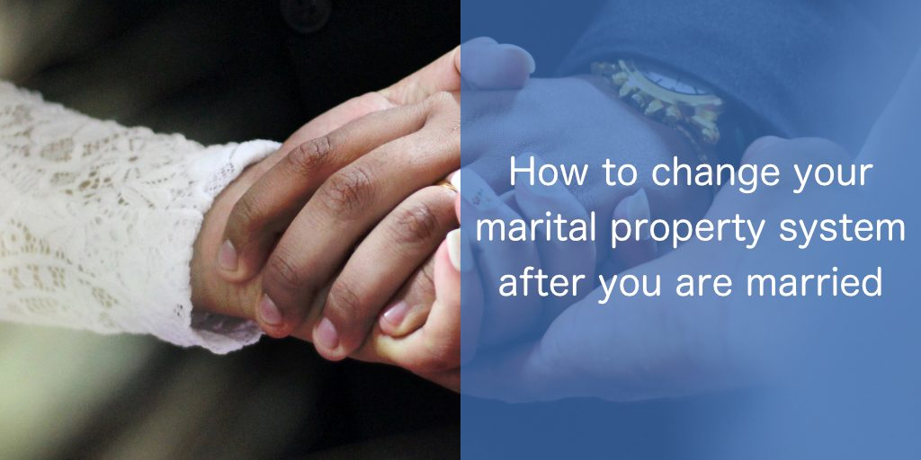 change your marital property system